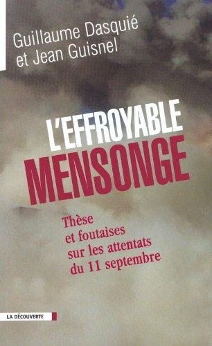 «L'effroyable mensonge, thèse et foutaises sur le 11 septembre», aux Editions La Découverte