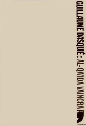 «Al Qaida vaincra»,  aux Éditions Flammarion Privé